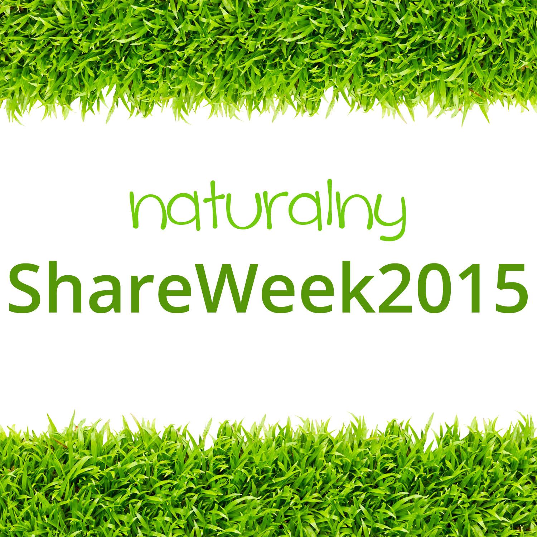 Naturalny Share Week 2015 – czyli blogi, które polecam