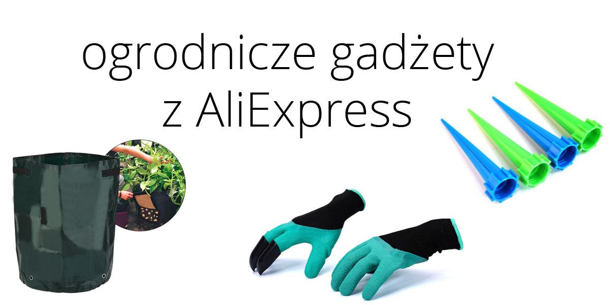 10 ogrodniczych gadżetów z AliExpress